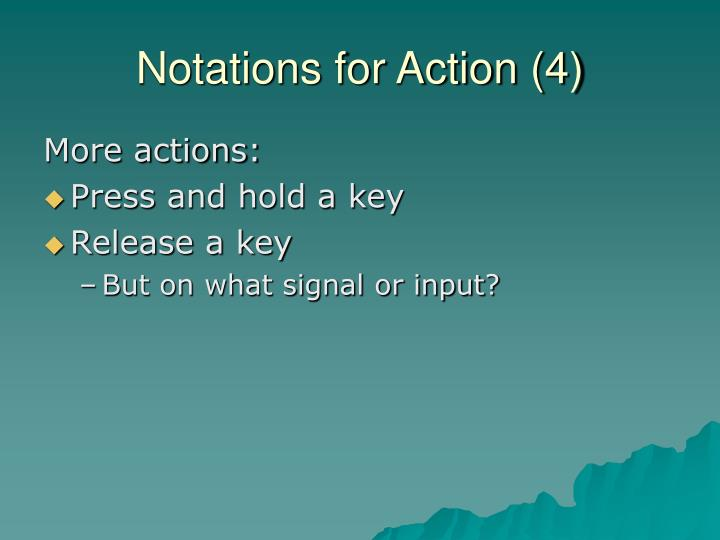 Notations for Action (4)