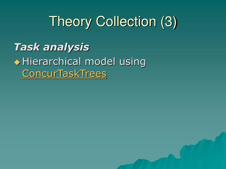 Theory Collection (3)
