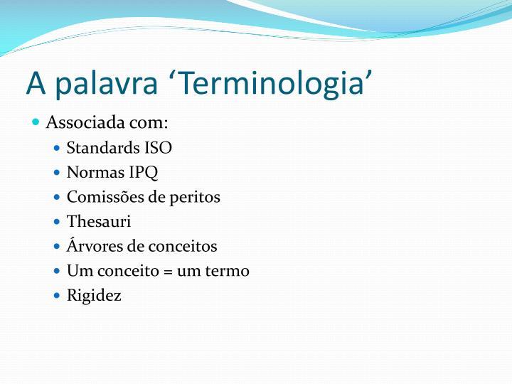 A palavra 'Terminologia'