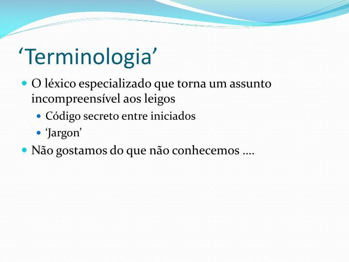 'Terminologia'