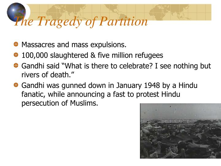 The Tragedy of Partition