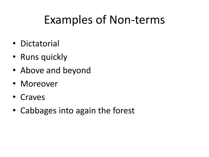 Examples of Non-terms