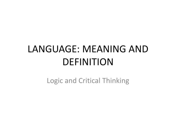 LANGUAGE: MEANING AND DEFINITION