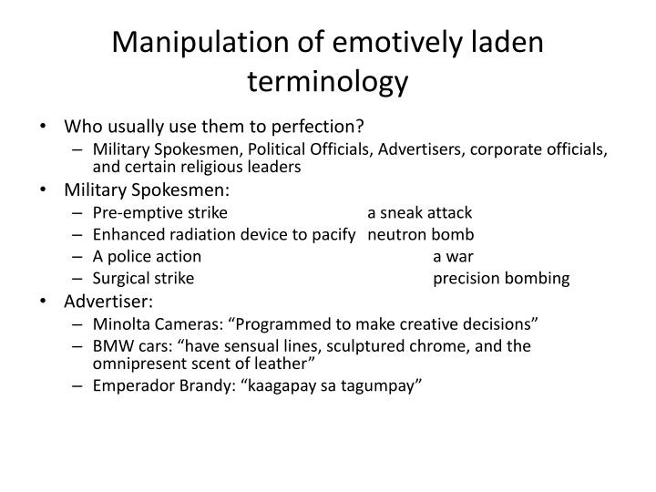 Manipulation of emotively laden terminology