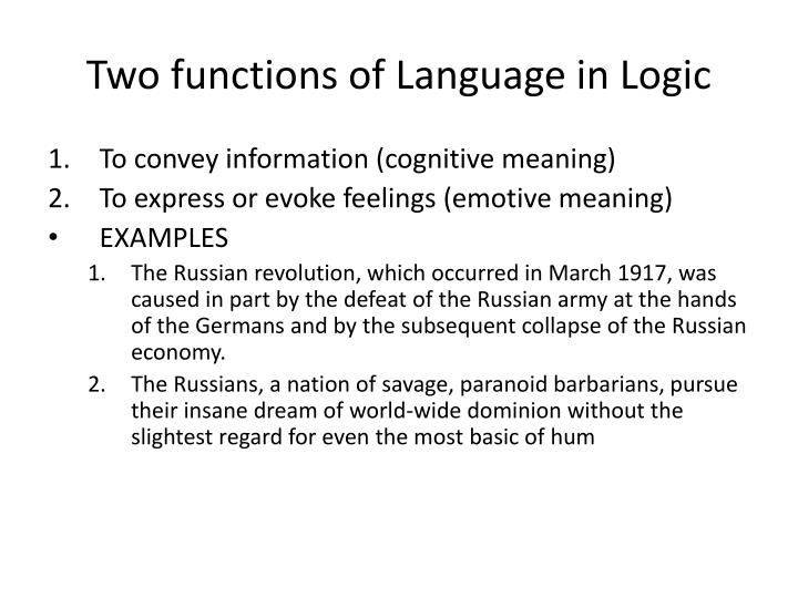 Two functions of language in logic