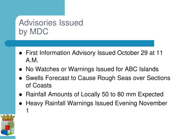 Advisories Issued