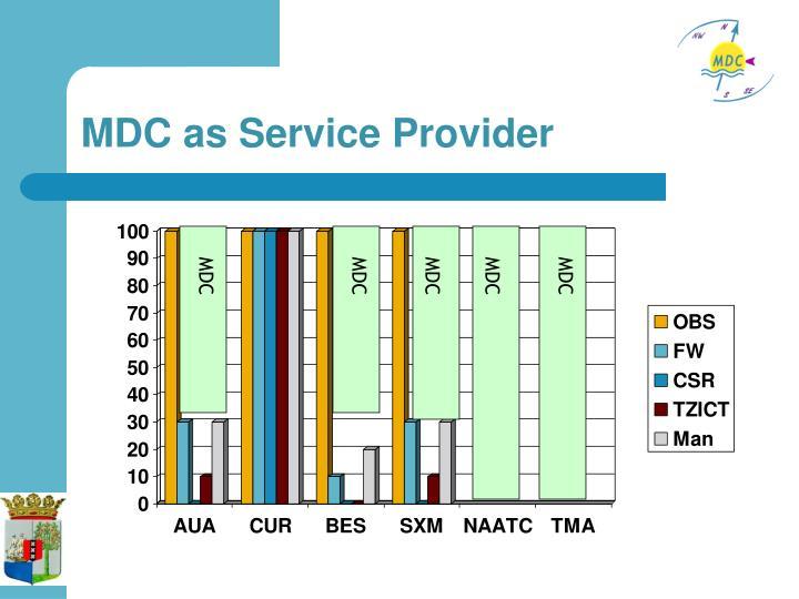 MDC as Service Provider
