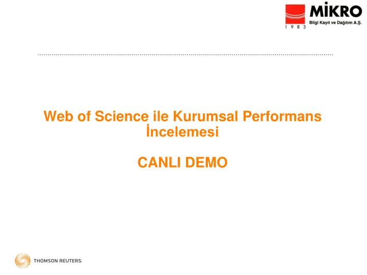 Web of Science ile Kurumsal Performans İncelemesi