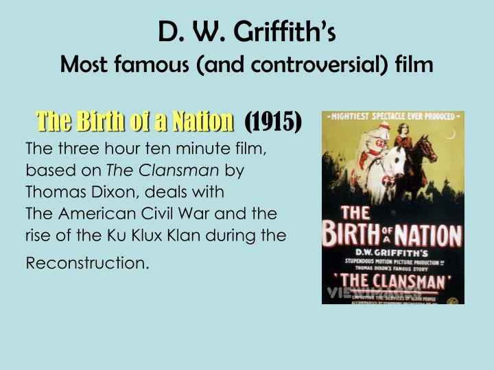 D. W. Griffith's