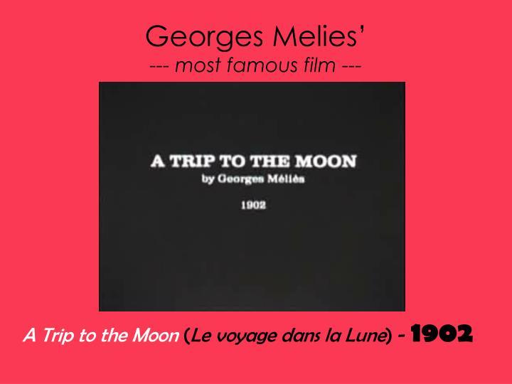 Georges Melies'