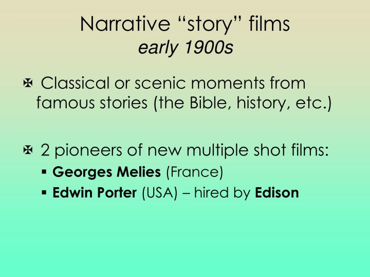 "Narrative ""story"" films"