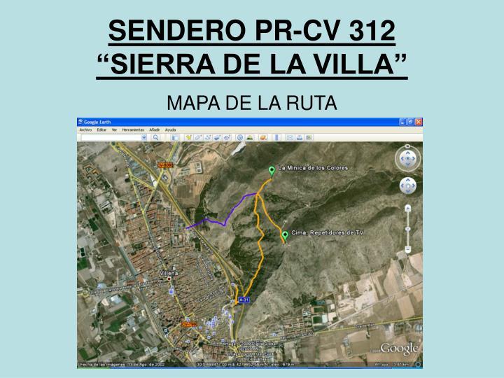 SENDERO PR-CV 312