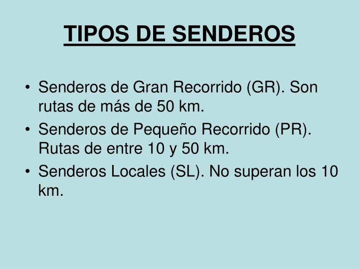 TIPOS DE SENDEROS