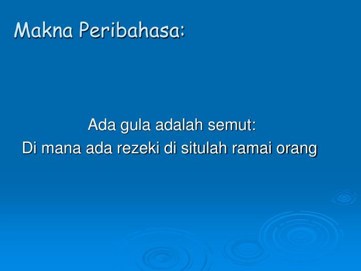 Makna Peribahasa: