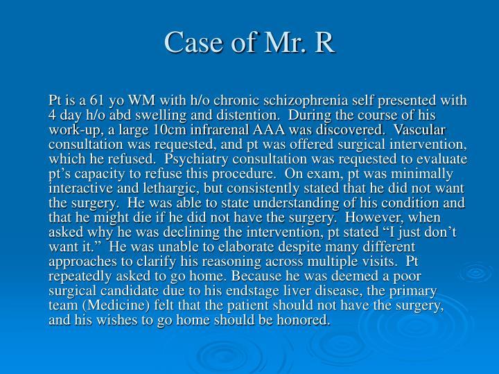 Case of Mr. R