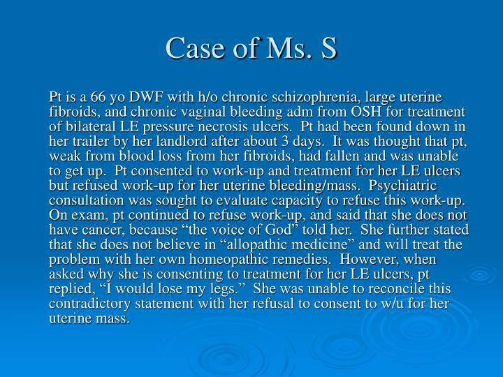 Case of Ms. S