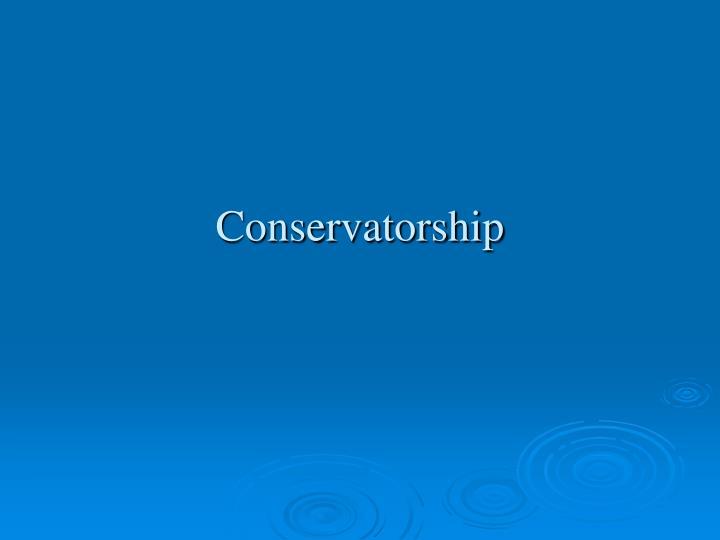 Conservatorship