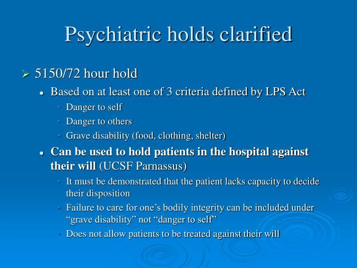 Psychiatric holds clarified
