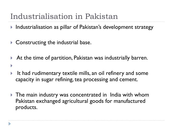 Industrialisation in pakistan1