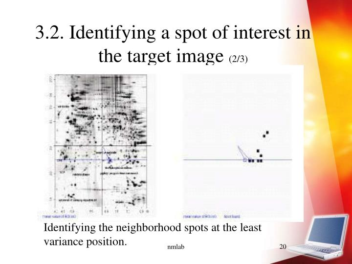 3.2. Identifying a spot of interest in the target image