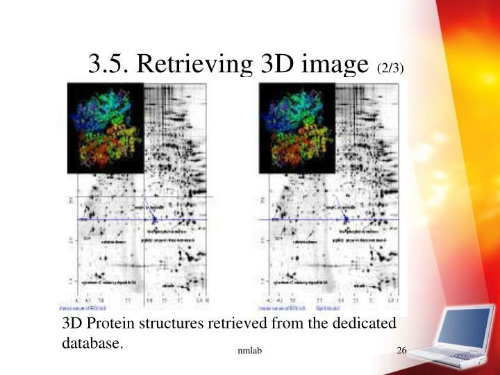 3.5. Retrieving 3D image