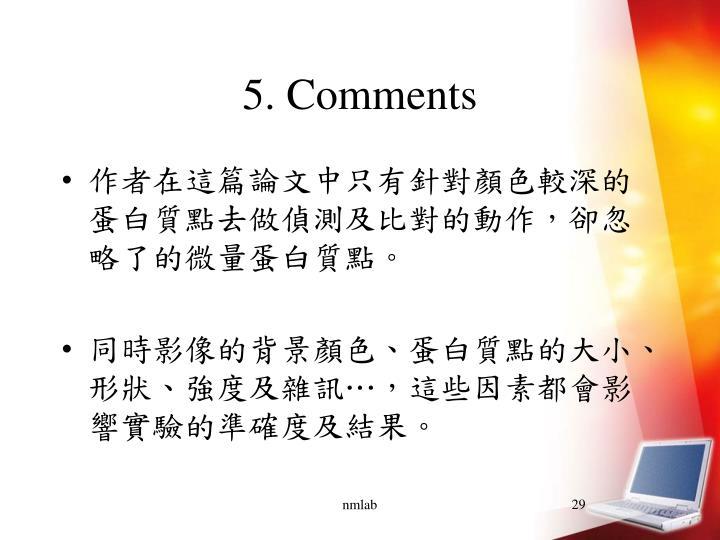 5. Comments