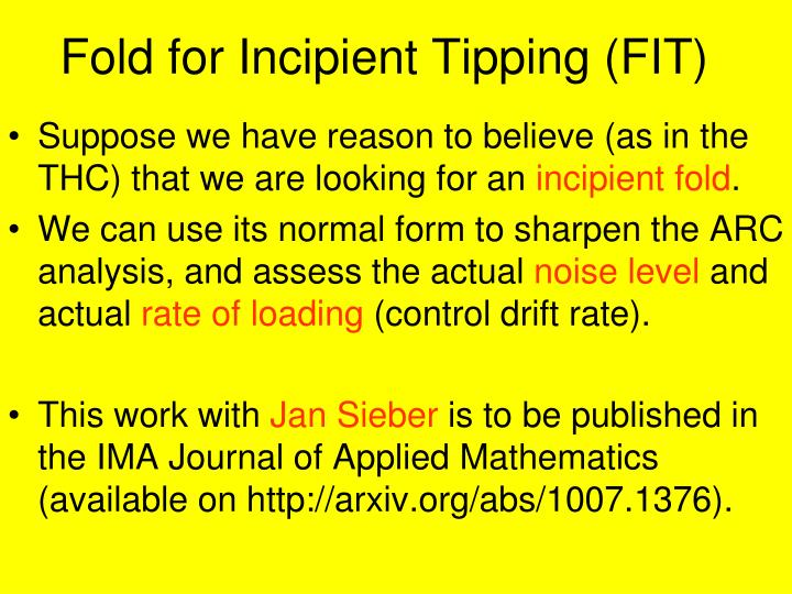 Fold for Incipient Tipping (FIT)