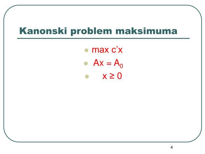 Kanonski problem maksimuma