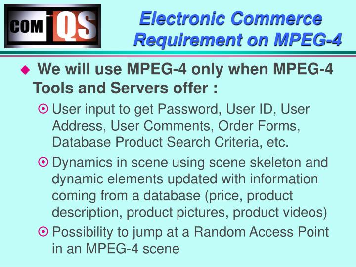 Electronic Commerce Requirement on MPEG-4