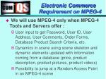 electronic commerce requirement on mpeg 4