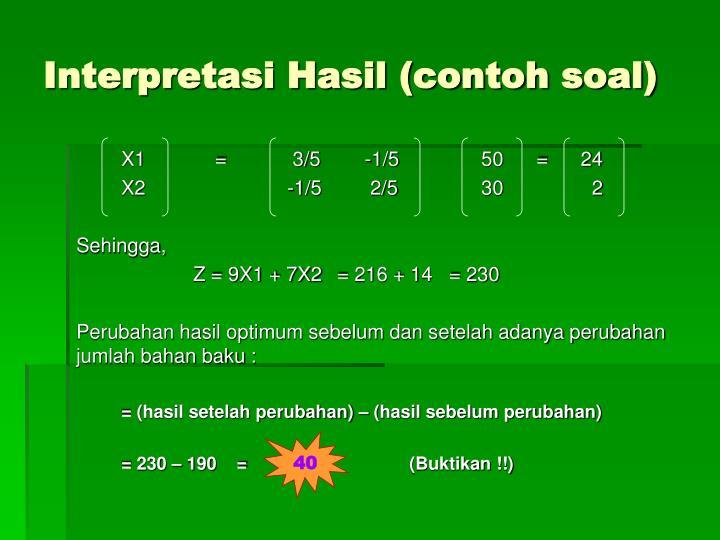 Interpretasi Hasil (contoh soal)