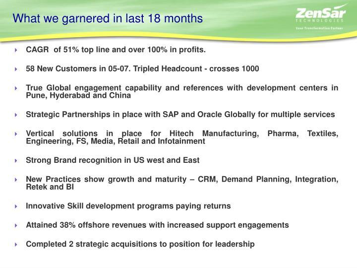 What we garnered in last 18 months
