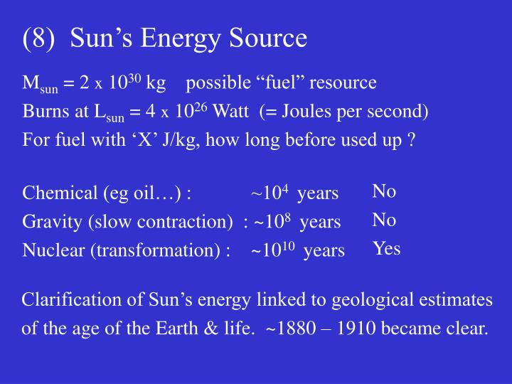 (8)  Sun's Energy Source