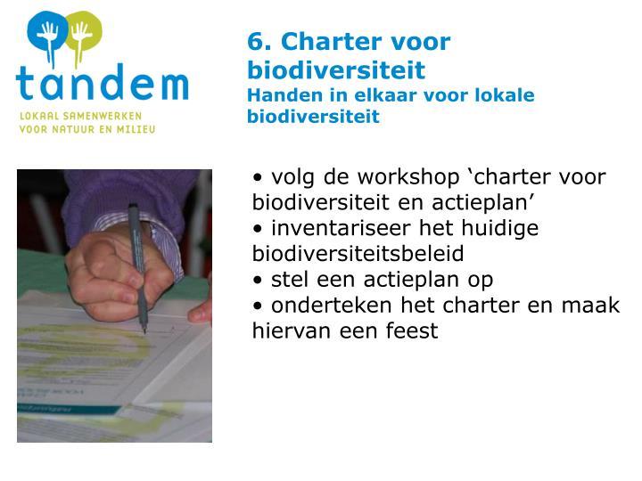 6. Charter voor biodiversiteit