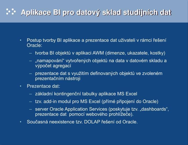 Aplikace BI pro datový sklad studijních dat