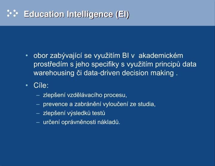 Education Intelligence (EI)