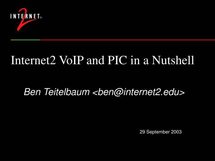 Internet2 voip and pic in a nutshell