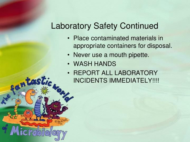 Laboratory Safety Continued