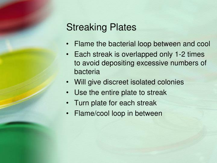 Streaking Plates