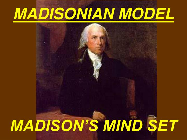 Madison s mind set