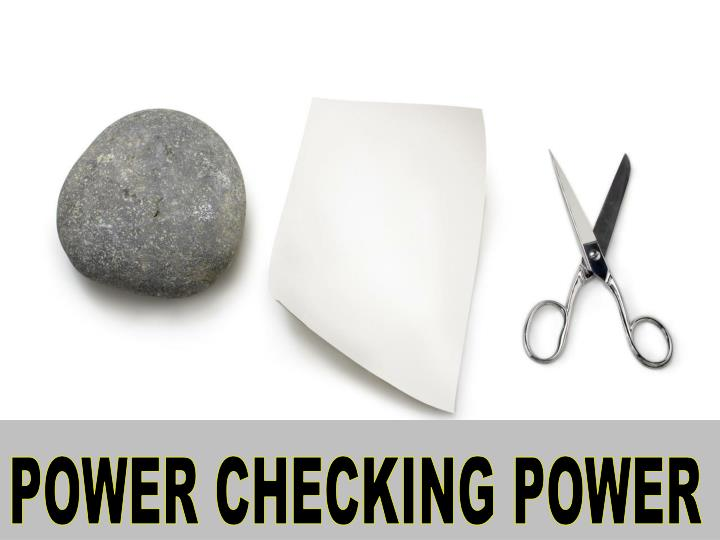 POWER CHECKING POWER