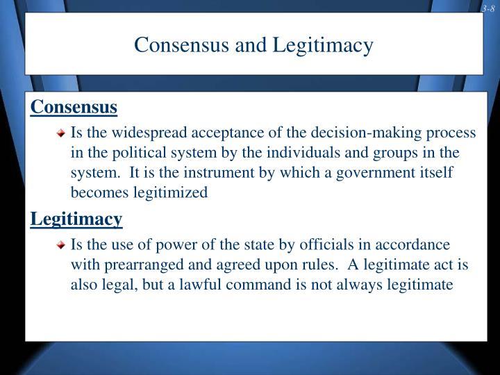 Consensus and Legitimacy