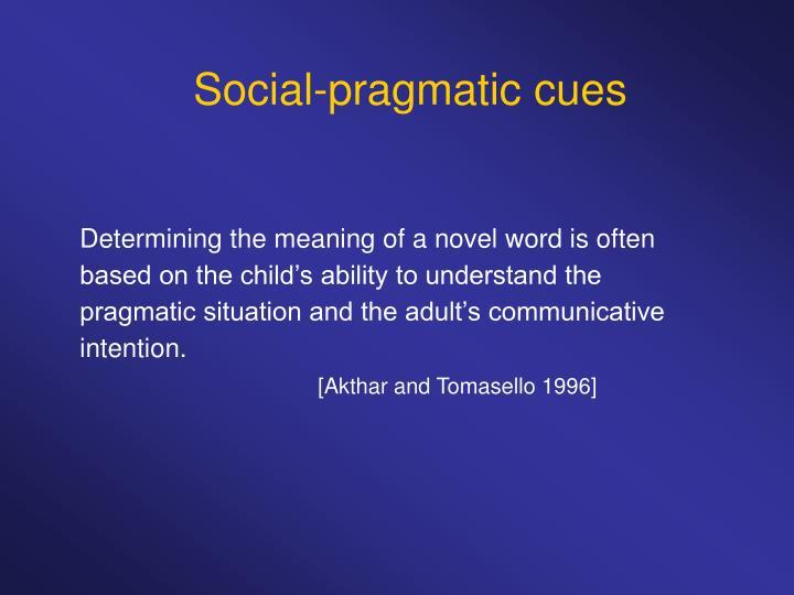 Social-pragmatic cues