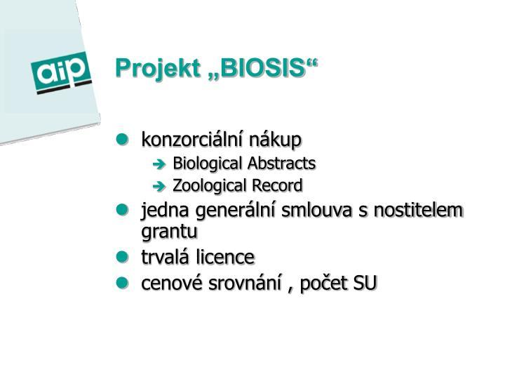 "Projekt ""BIOSIS"""