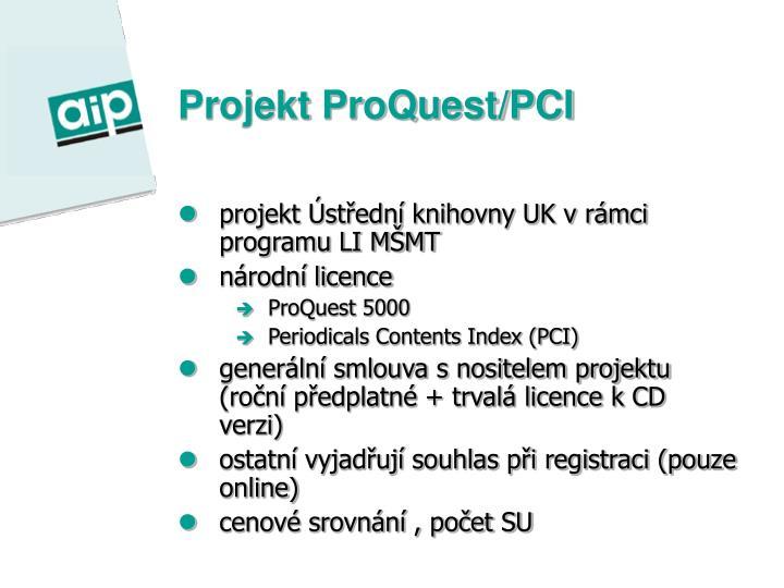 Projekt ProQuest/PCI