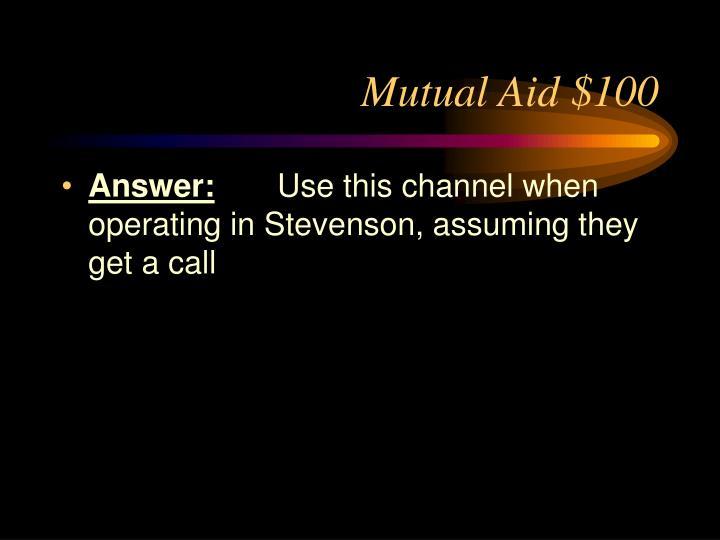 Mutual Aid $100