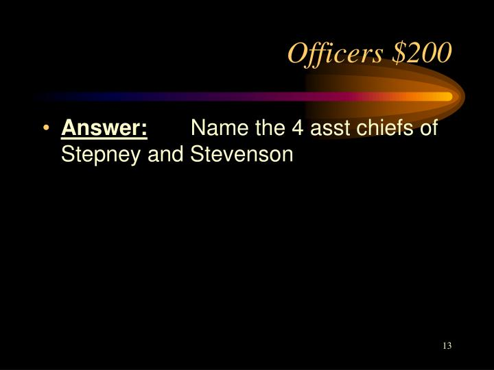Officers $200