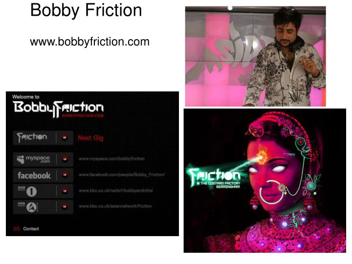 Bobby friction www bobbyfriction com