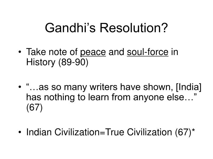 Gandhi's Resolution?