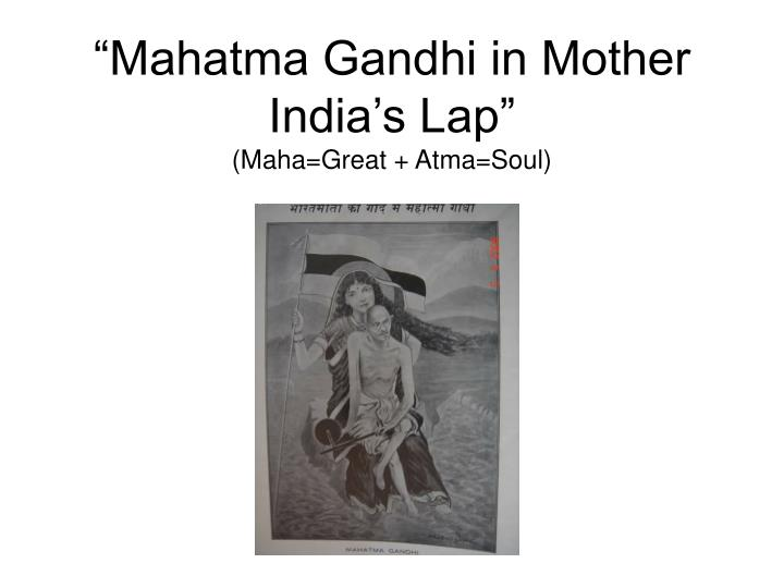 """Mahatma Gandhi in Mother India's Lap"""
